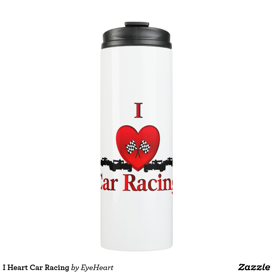 I Heart Car Racing Thermal Tumbler