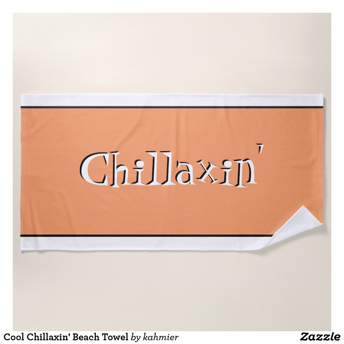 Cool Chillaxin' Beach Towel