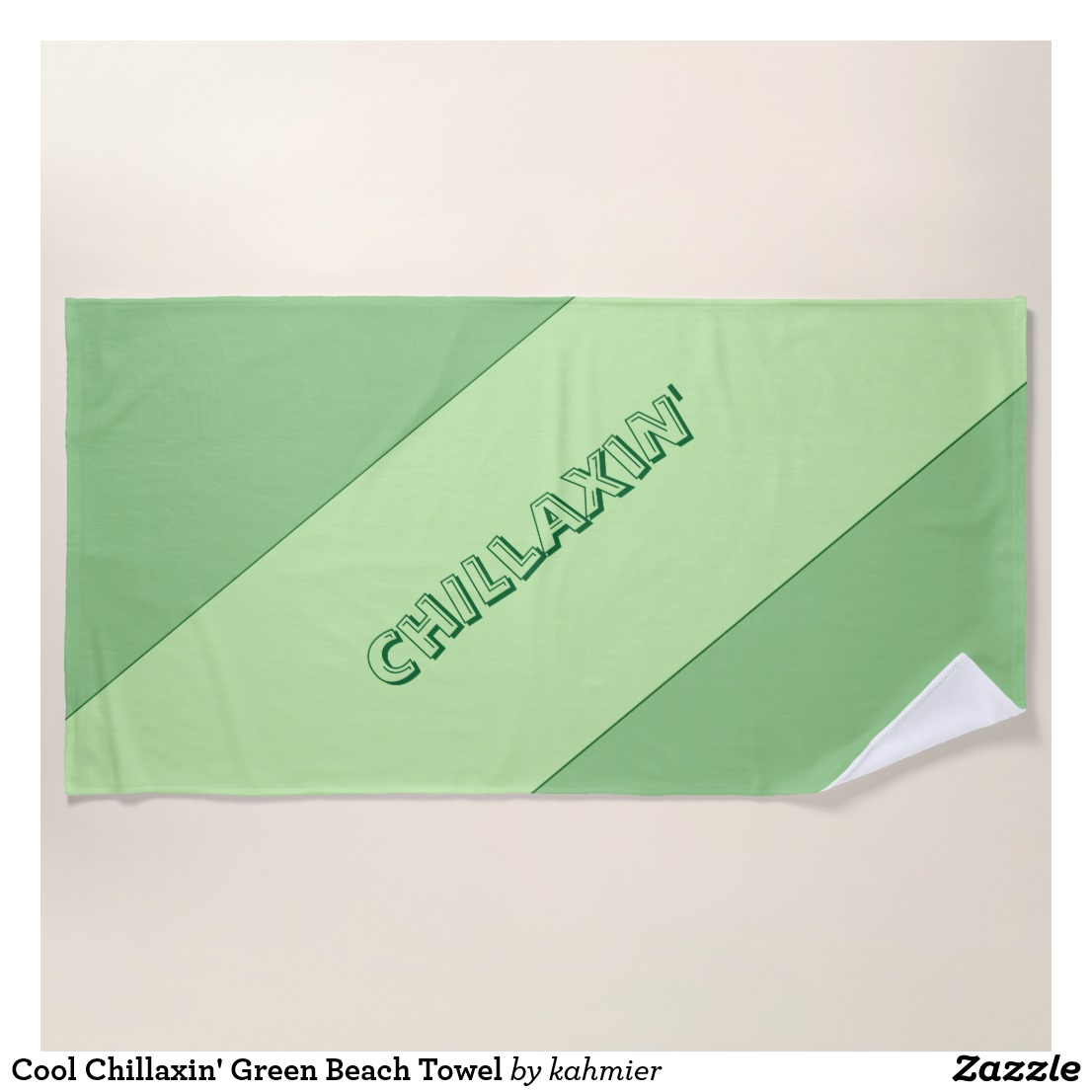 Cool Chillaxin' Green Beach Towel