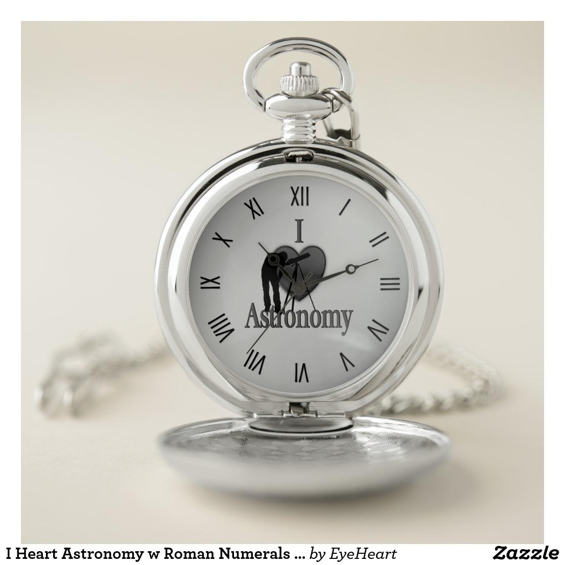 I Heart Astronomy w Roman Numerals Silver Pocket Watch