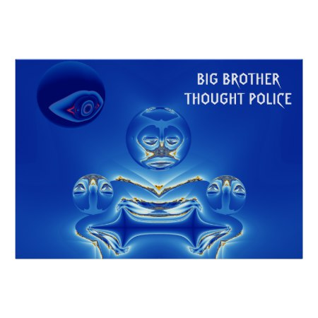 Big Brother Thought Police Poster
