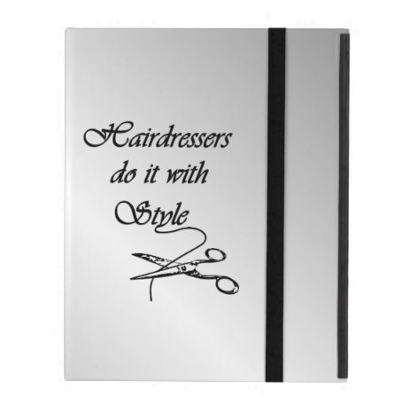 Hairdressers Do It With Style iPad Cover