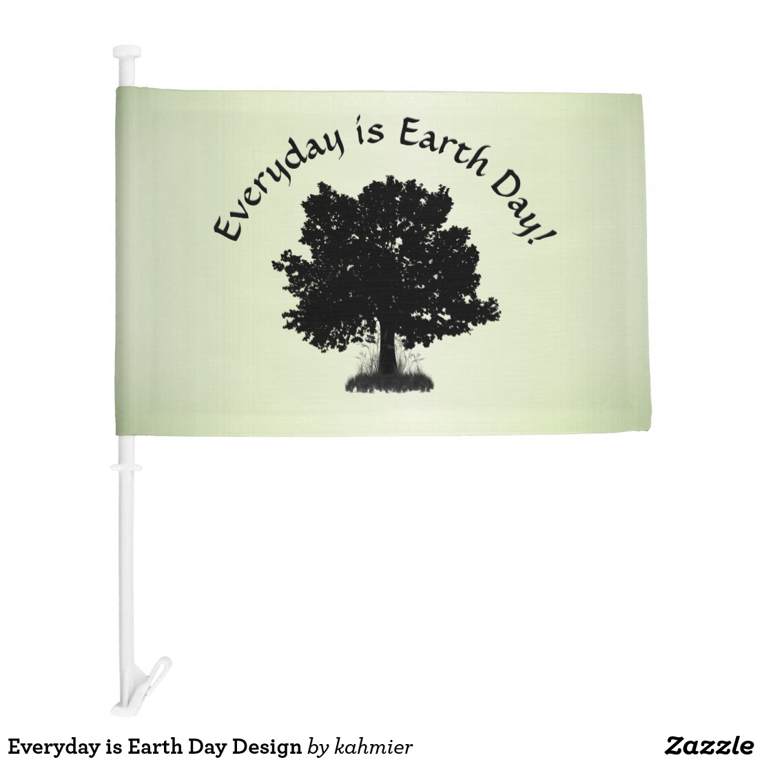 Everyday is Earth Day Design Car Flag