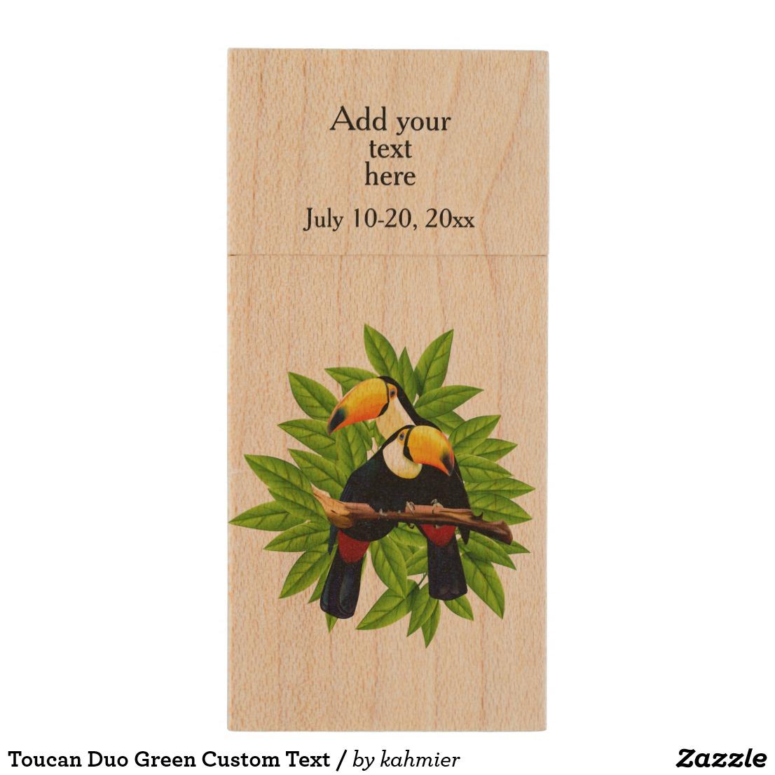 Toucan Duo Green Custom Text / Wood Flash Drive