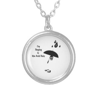 Singing In The Acid Rain Silver Plated Necklace